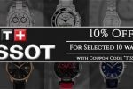 Newsletter : Most Popular Tissot Watches on Sale: Additional 10% discount coupon inside!